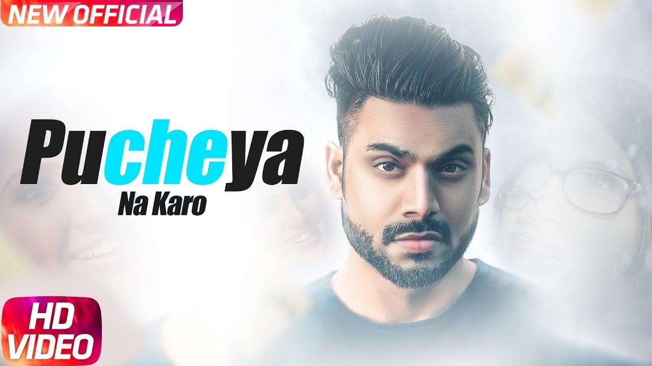 Pucheya Na Karo Full Song Sammy Singh Jaani B Praak Latest
