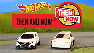 HW THEN AND NOW®   Hot Wheels