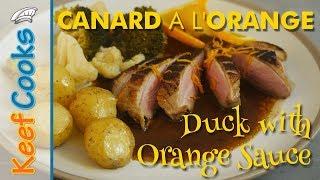 Duck with Orange Sauce | Duck a l'Orange | Canard a l'Orange