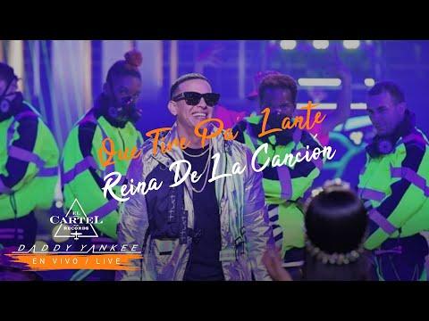 Daddy Yankee - Que Tire Pa' 'Lante en Vivo desde Reina de la Canción