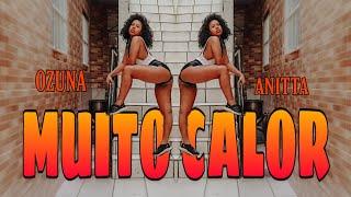 Baixar MUITO CALOR - OZUNA FT ANITTA/ COREGRAFIA/ @raynebispo/ DANCE VIDEO