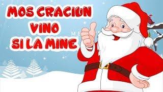 Mos Craciun vino si la mine - Colinde si cantece de iarna pentru copii 2019