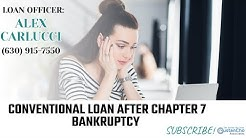 Conventional Loan After Chapter 7 Bankruptcy