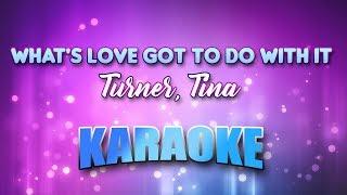 Turner, Tina - What's Love Got To Do With It (Karaoke & Lyrics)