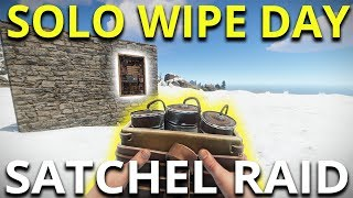 SOLO WIPE DAY SATCHEL RAIDING - Rust Solo Survival Gameplay