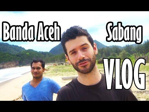 [VLOG INDONESIA] BANDA ACEH + SABANG !!!