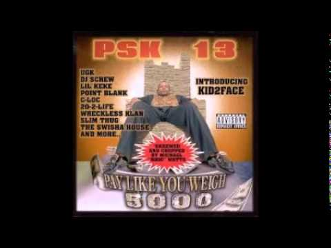 """pay like you weigh """"5000"""" - psk-13 - chopped and screwed by swishahouse"""