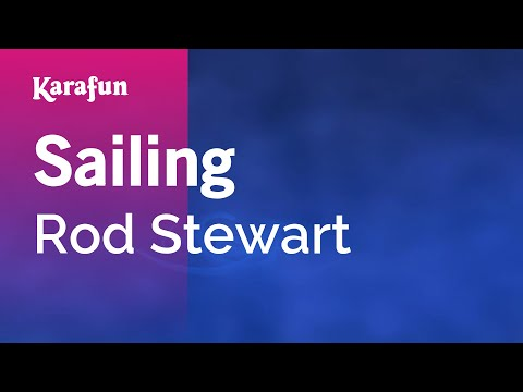 Karaoke Sailing - Rod Stewart *
