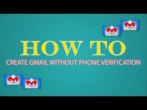 Gmail account no phone verification