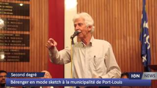 Humour Desk B renger en mode sketch la municipalit de Port Louis