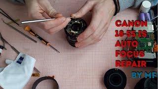 ремонт canon 18-55 IS (заміна шлейфу автофокуса)/canon 18-55 IS auto focus repair