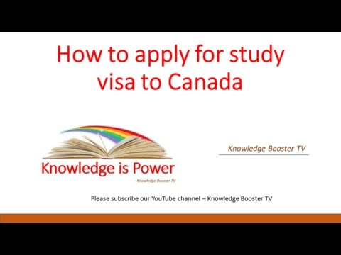 How To Apply For A Study Visa To Canada