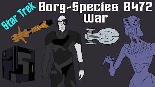 Star Trek History: Borg-Species 8472 War