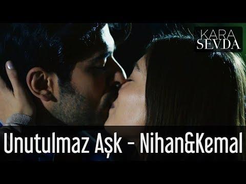 Kara Sevda - Unutulmaz Aşk - Nihan&Kemal