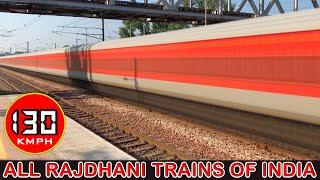 Download राजधानी एक्सप्रेस - All Rajdhani Trains of Indian Railways at Full Speed : 130 Kmph RAJDHANI EXPRESS