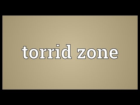 Torrid zone Meaning
