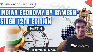 L4: Complete Indian Economy | Ramesh Singh 12th Edition | UPSC CSE/IAS 2021