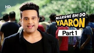 Marrne Bhi Do Yaaron Part 1 - Krushna Abhishek | Kashmira Shah - Latest Comedy Movie 2020