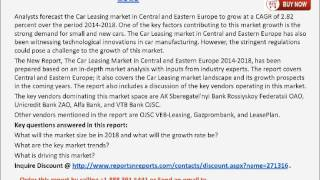 Car Leasing Market in Central and Eastern Europe 2018