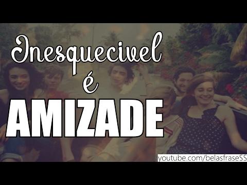 SUA AMIZADE É INESQUECIVEL AMIGO(a) || MENSAGEM DE AMIZADE