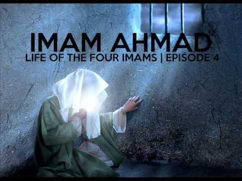 Imam Ahmad - Part 1 - Bilal Assad