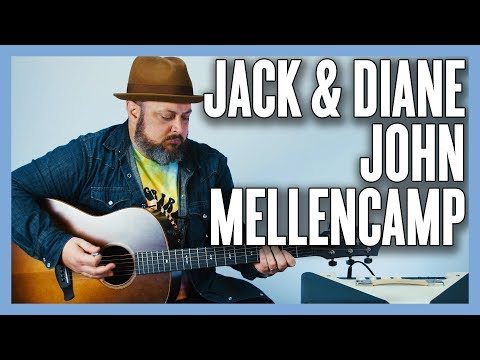 Jack & Diane John Mellencamp Guitar Lesson + Tutorial