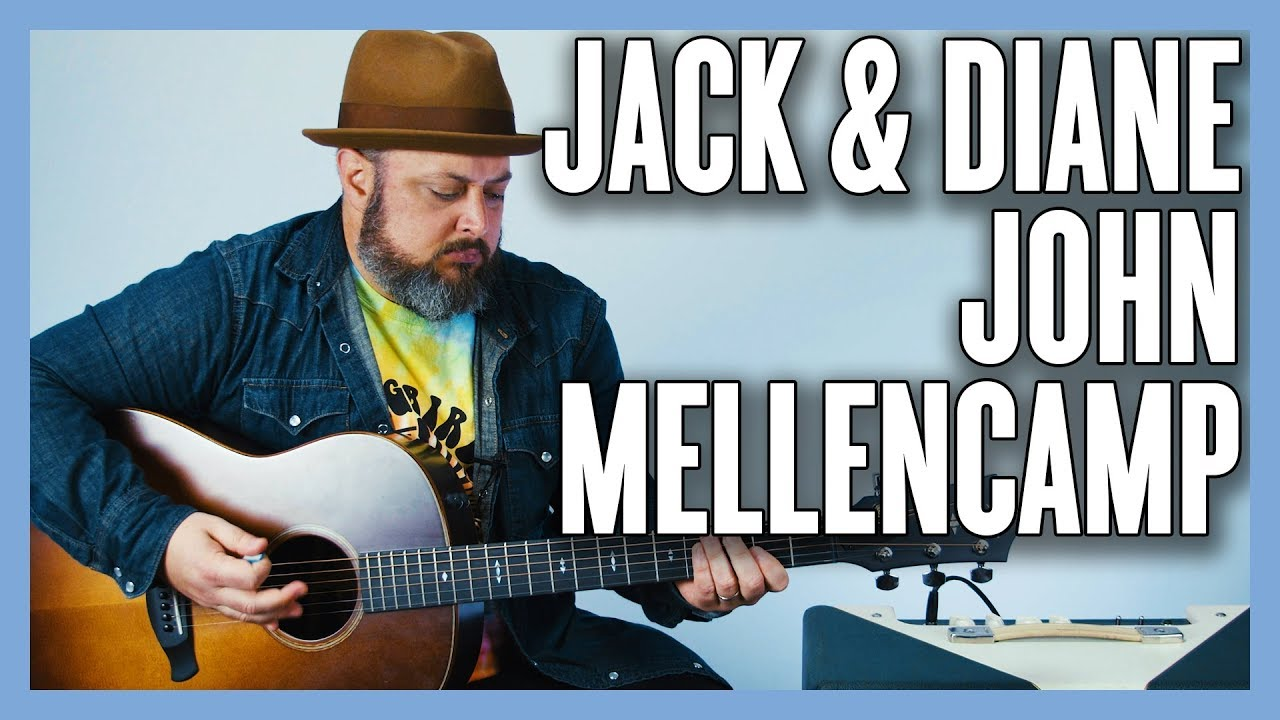 Jack & Diane John Mellencamp Guitar Lesson + Tutorial