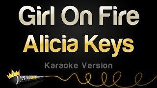 alicia keys girl on fire karaoke version