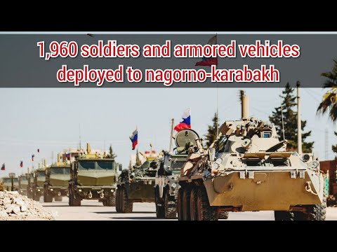 Russian Peacekeepers Arrive in Armenia to secure Nagorno-Karabakh