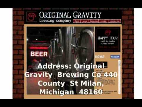 Original Gravity Brewing Co  Milan, Michigan