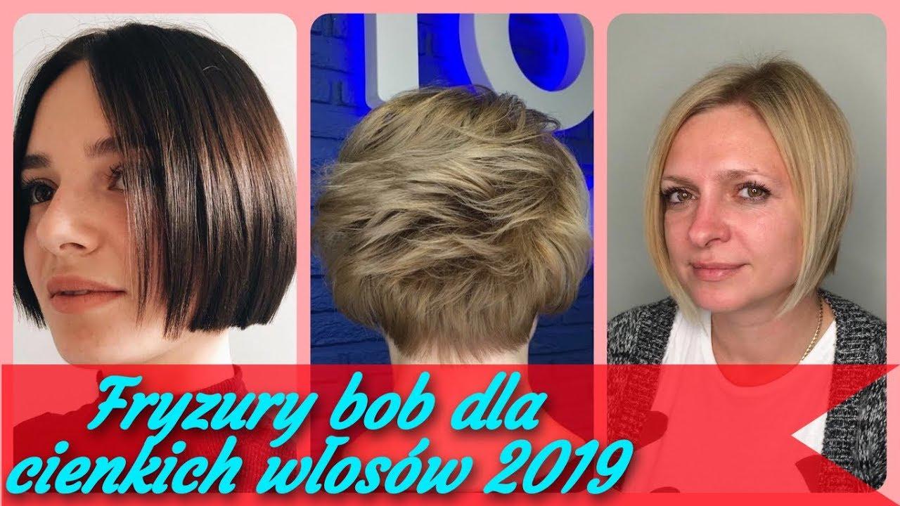 Top 20 Modne Fryzury Bob Dla Cienkich Włosów 2019 Youtube