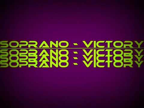 YouTube- Soprano - Victory + Lyrics.mp4