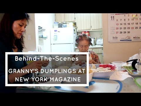 New York Magazine Dumpling Story: Behind The Scenes with Granny