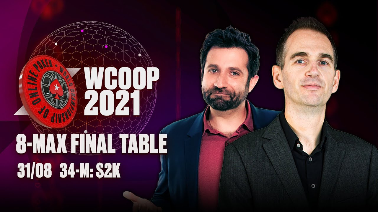 Download WCOOP 2021! $2K 8-MAX Final Table ♠️ WCOOP 2021 ♠️ PokerStars
