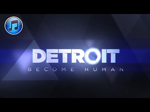 DETROIT BECOME HUMAN: Official Soundtrack (19 Tracks)