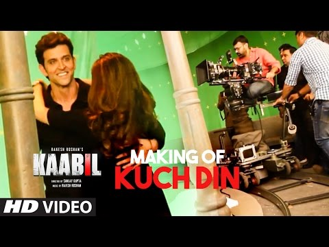Making of Kuch Din Video Song   Kaabil  ...