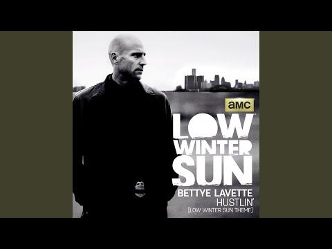 Hustlin' (Low Winter Sun Theme)