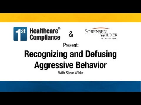 Recognizing and Defusing Aggressive Behavior