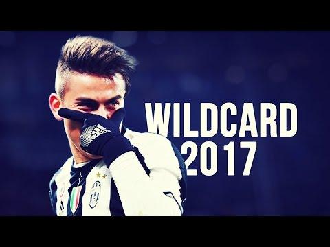 Paulo Dybala - Wildcard   Skills & Goals   2016/2017 HD