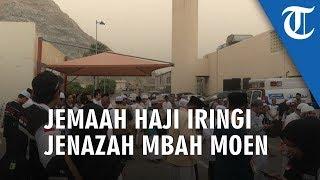 Langit Mekkah Mendung, Ratusan Jemaah Haji Iringi Jenazah Almarhum Mbah Moen