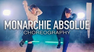 Bilal Hassani - Monarchie Absolue | CHOREOGRAPHY