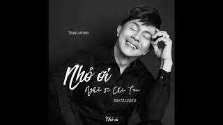 [Lyrics] Nhỏ ơi - Nghệ sĩ Chí Tài
