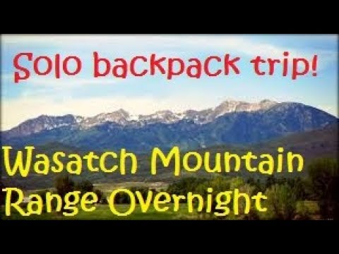 Overnight backpacking trip in the Wasatch Range, near Ogden, UT
