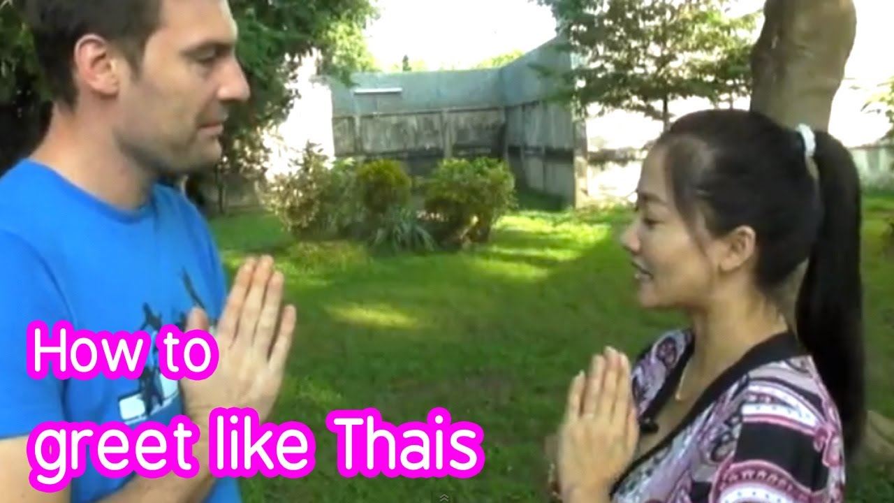 Thai Culture How To Greet In Thai Episode 1 Youtube