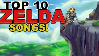 Top 10 Zelda Songs!