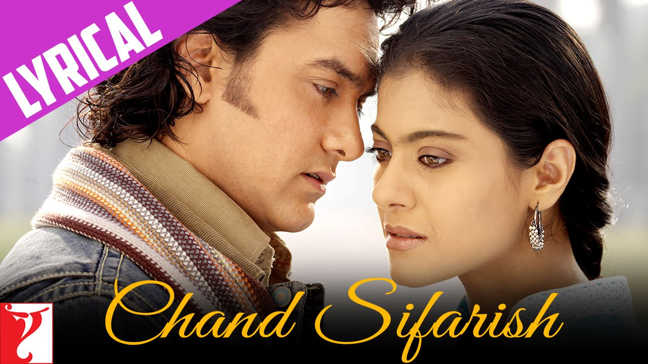 Chand sifarish (full song) fanaa download or listen free.