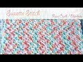Easy Beginner Crochet: Suzette Stitch (blankets / wash cloths)