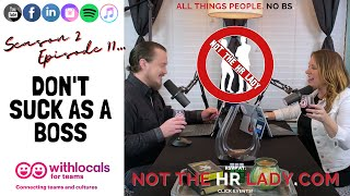 Not the HR Lady: S2E11 Don't Suck as a Boss!