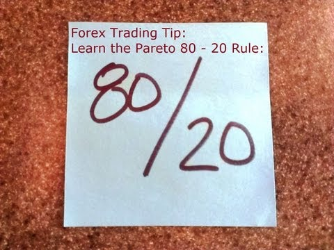 Best Forex Trading Tips - The 80 - 20 Rule for Bigger Currency Trading Profits
