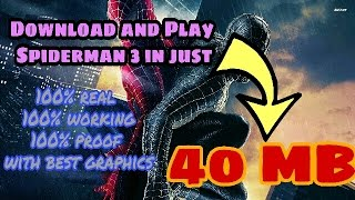 (40 MB)How to download and play Spiderman 3 on android